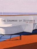 The Grammar of Distance