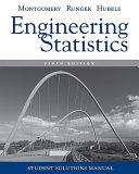 Student Solutions Manual Engineering Statistics  5e