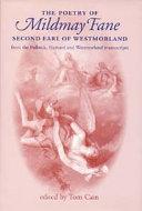 The Poetry of Mildmay Fane  Second Earl of Westmoreland