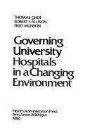 Governing University Hospitals in a Changing Environment