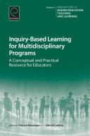 Inquiry Based Learning for Multidisciplinary Programs