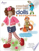 Crochet Your Own Dolls & Accessories