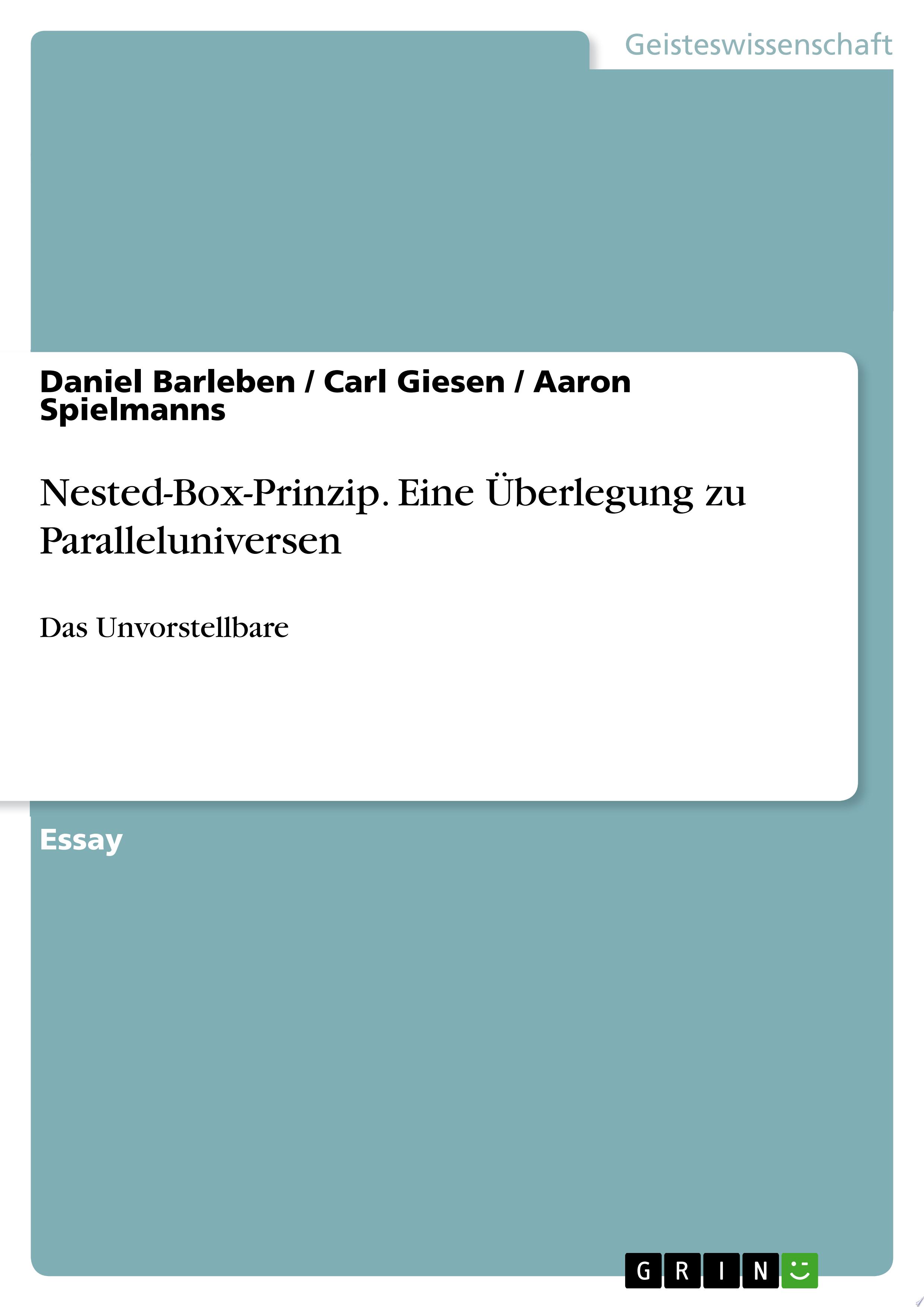Nested Box Prinzip  Eine   berlegung zu Paralleluniversen