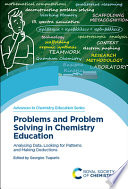 Problems and Problem Solving in Chemistry Education Book