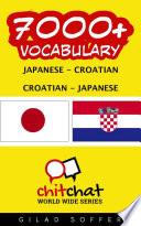 7000+ Japanese - Croatian Croatian - Japanese Vocabulary