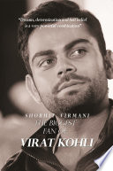 The Biggest Fan Of Virat Kohli