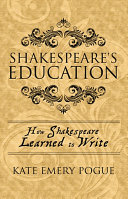 Shakespeare s Education  How Shakespeare Learned to Write