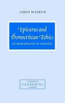 Epicurus and Democritean Ethics
