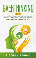 Pdf Overthinking