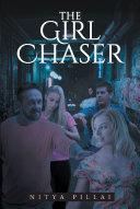 The Girl Chaser