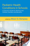 Pediatric Health Conditions in Schools