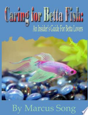 Free Download Caring for Betta Fish PDF - Writers Club