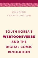 South Korea s Webtooniverse and the Digital Comic Revolution