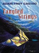 Tangled Strings