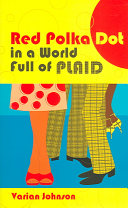 A Red Polka Dot in a World Full of Plaid Book