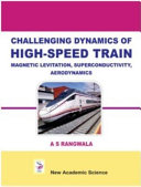 Challenging Dynamics of High Speed Train