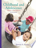 Childhood and Adolescence