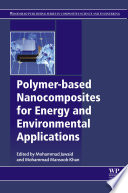 Polymer Based Nanocomposites For Energy And Environmental Applications Book PDF