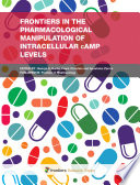 Frontiers in the Pharmacological Manipulation of Intracellular cAMP Levels