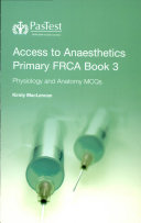 Access to Anaesthetics Primary FRCA