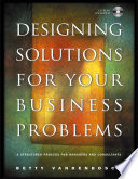 Designing Solutions for Your Business Problems