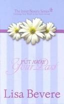 Put Away Your Past Book