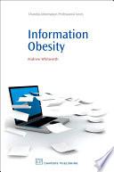 Information Obesity