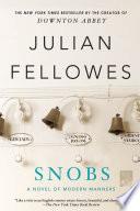Snobs : a novel