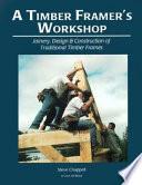A Timber Framer's Workshop