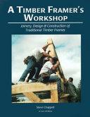 A Timber Framer s Workshop