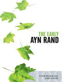 The Early Ayn Rand