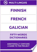 Finnish    French    Galician Fifty Words Dictionaries