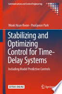 Stabilizing and Optimizing Control for Time Delay Systems