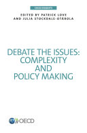 OECD Insights Debate the Issues: Complexity and Policy making