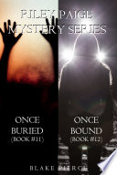 Riley Paige Mystery Bundle  Once Buried   11  and Once Bound   12