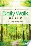 """""""The Daily Walk Bible NIV"""" by Walk Thru the Bible"""