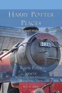 Harry Potter Places Book Four--NEWTs Pdf/ePub eBook