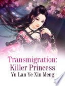 Transmigration  Killer Princess