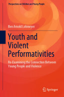 Youth and Violent Performativities