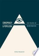 Conspiracy   Populism