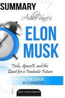 Ashlee Vance s Elon Musk