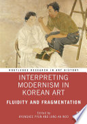 Interpreting Modernism in Korean Art