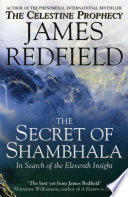 The Secret Of Shambhala In Search Of The Eleventh Insight