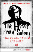 Pdf The Hexer from Salem - The Tyrant from the Deep Telecharger