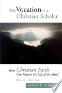 The Vocation Of The Christian Scholar