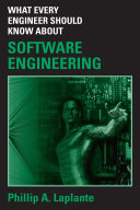 What Every Engineer Should Know about Software Engineering
