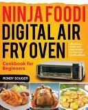 Ninja Foodi Digital Air Fry Oven Cookbook for Beginners Pdf/ePub eBook