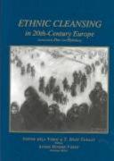Ethnic Cleansing in Twentieth-century Europe
