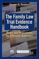 Family Law Trial Evidence Handbook