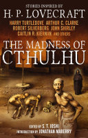 The Madness of Cthulhu Anthology  Volume One  Book